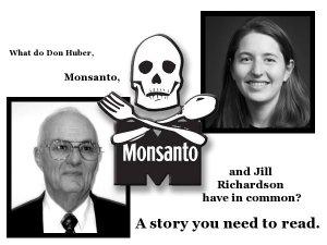 Monsanto story by Jill Richardson